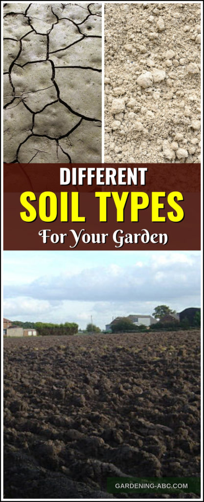 Clification Of The Garden Soil What Are Diffe Types